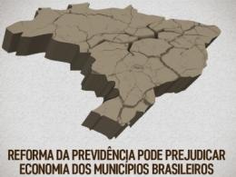 Reforma da Previdência pode agravar economia dos municípios