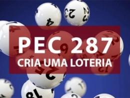 A PEC 287 CRIA UMA LOTERIA