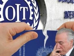 Temer é derrotado na OIT e será obrigado a explicar reforma trabalhista nefasta